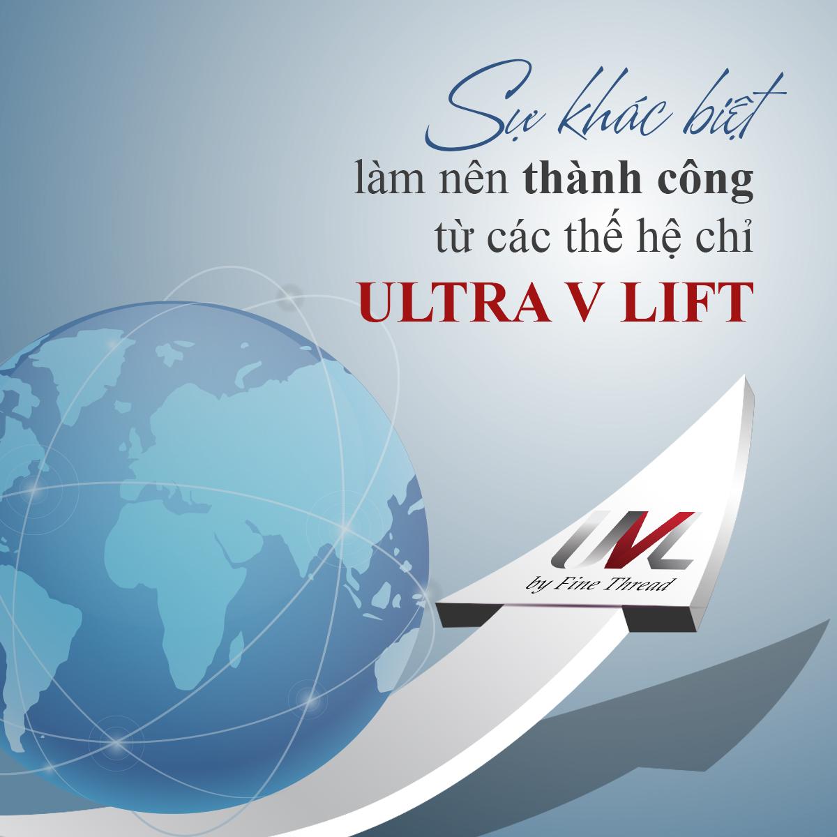 CHỈ ULTRA V LIFT  mang  3 THẾ H��� đặc trưng