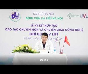 PHỎNG VẤN TS- BS. VŨ THÁI HÀ TẠI LỄ KÝ KẾT ĐÀO TẠO VÀ CHUYỂN GIAO CÔNG NGHỆ UVL 15/06/2019