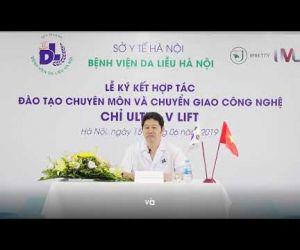 PHỎNG VẤN GIÁM ĐỐC BV DA LIỄU HÀ NỘI TẠI LỄ KÝ KẾT ĐÀO TẠO VÀ CHUYỂN GIAO CÔNG NGHỆ UVL 15/06/2019