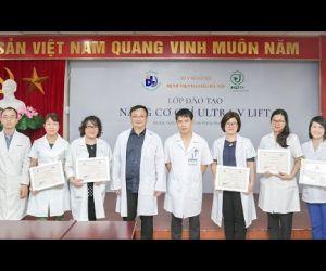 Khóa Thực Hành Nâng Cơ Chỉ Ultra V Lift tại Bệnh viện DL Hà Nội   Tháng 6/2020
