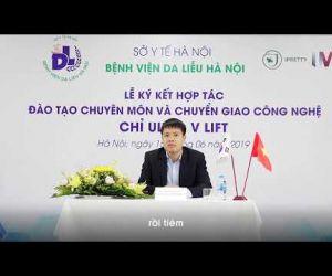 PHỎNG VẤN TS- BS. NGUYỄN THẾ VỸ TẠI LỄ KÝ KẾT ĐÀO TẠO VÀ CHUYỂN GIAO CÔNG NGHỆ UVL 15/06/2019